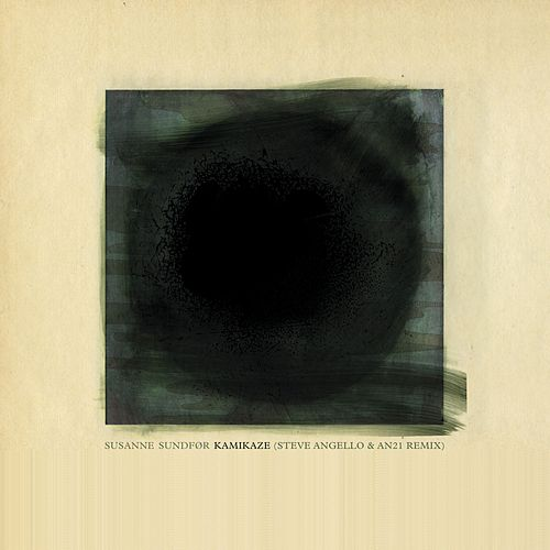 Kamikaze (Steve Angello & AN21 Remix) by Susanne Sundfør