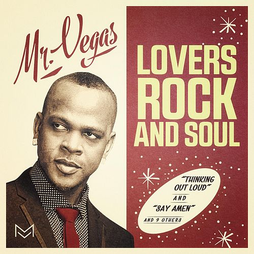 Lovers Rock and Soul de Mr. Vegas