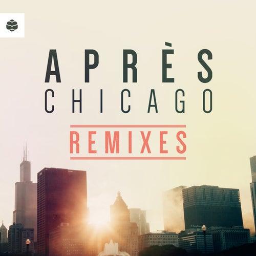 Chicago (The Remixes) von Après