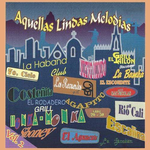 Aquellas Lindas Melodias, Vol. 2 de Various Artists