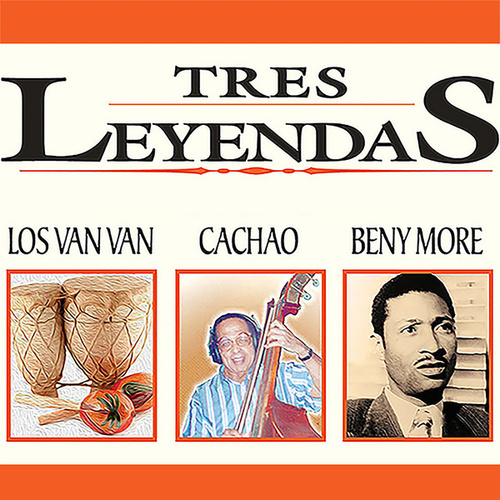 Cuba, Tres Leyendas de Various Artists