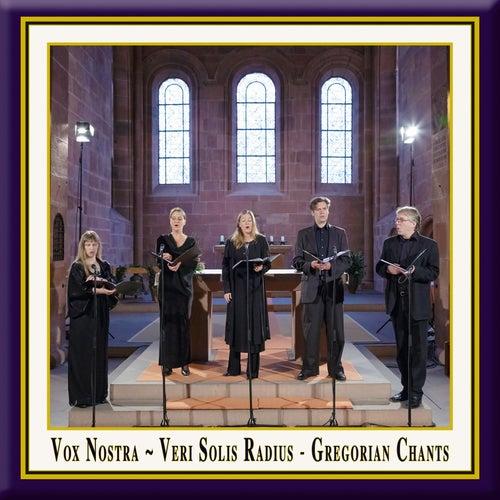 Veri solis radius: Gregorian Chants by Vox Nostra