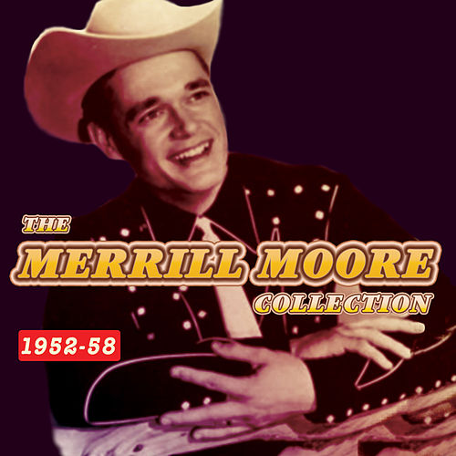 The Merrill Moore Collection 1952-58 by Merrill Moore