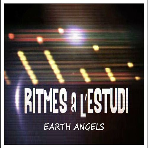Ritmes a l'Estudi: Earth Angels von The Earth Angels