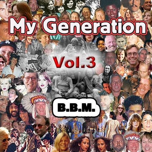 My Generation Vol. 3 von BBM