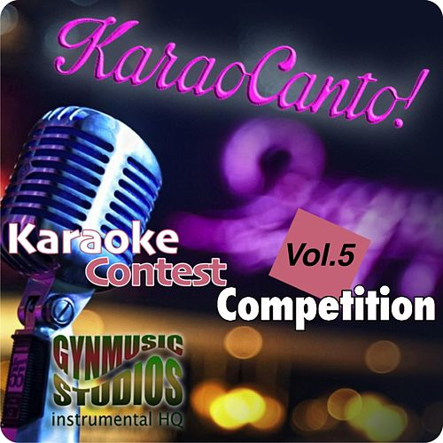 Contest Karaoke Competition, Vol  5 by Gynmusic Studios