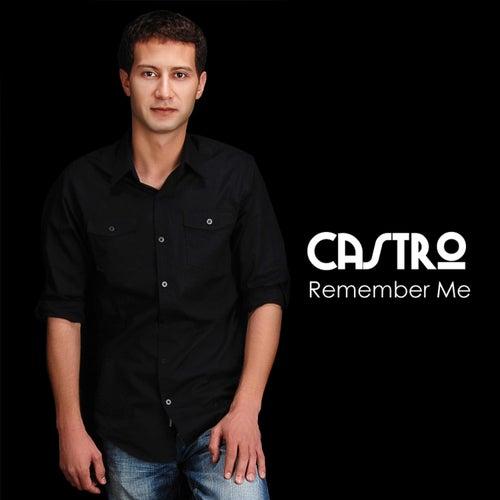 Remember Me de Castro