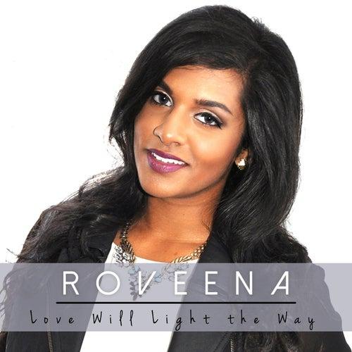 Love Will Light the Way von Roveena