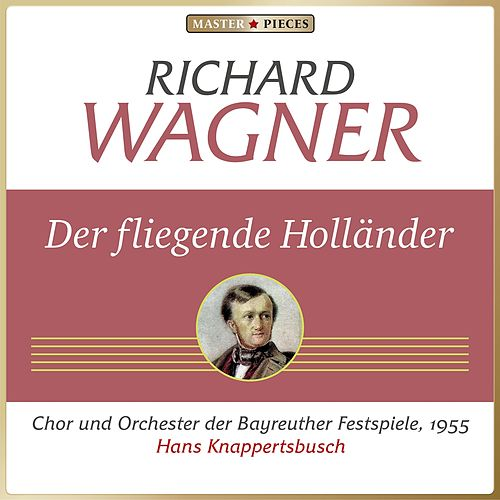 Richard Wagner: Der fliegende Holländer von Various Artists