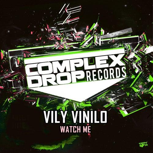 Watch Me de Vily Vinilo