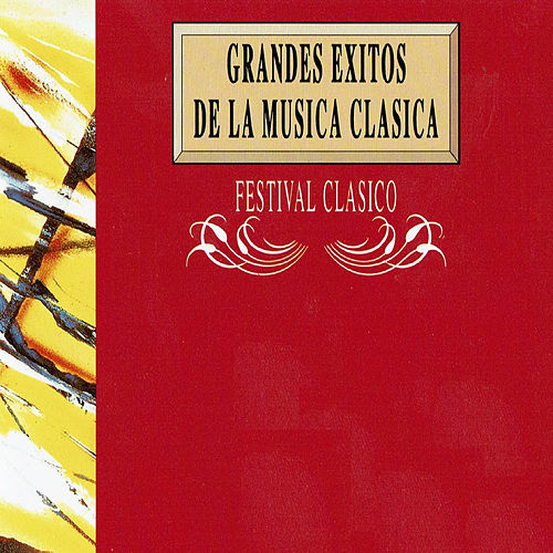 Grandes Éxitos de la Música Clásica: Festival Clásico von Orquesta Lírica de Barcelona