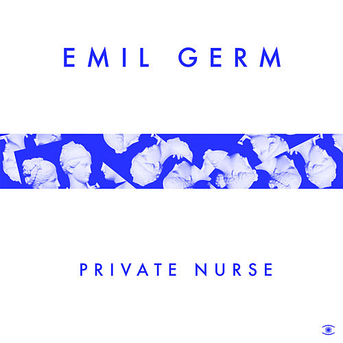 Private Nurse - Single by Emil Germ
