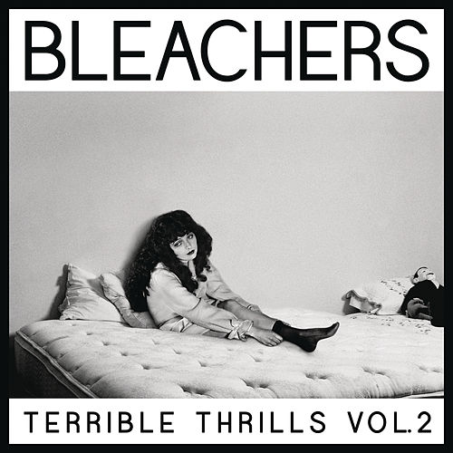 Terrible Thrills, Vol. 2 de Bleachers