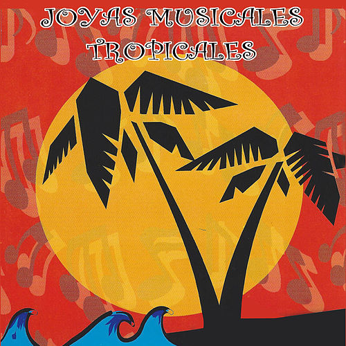 Joyas Musicales Tropicales de Various Artists