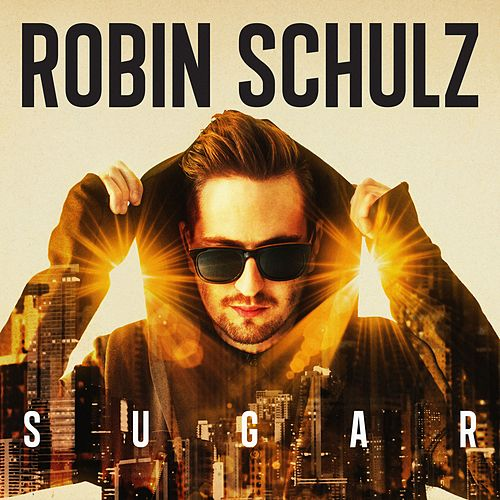 Sugar by Robin Schulz