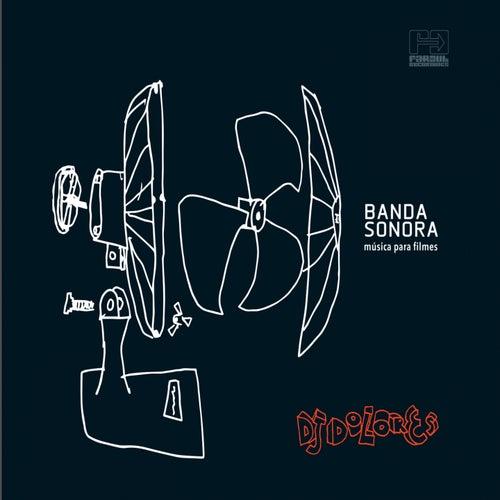 Banda Sonora (Música para Filmes) de DJ Dolores