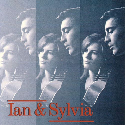 Ian And Sylvia by Ian and Sylvia