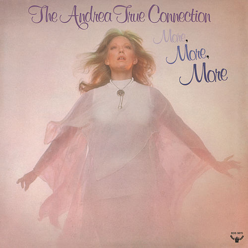 More, More, More de Andrea True Connection