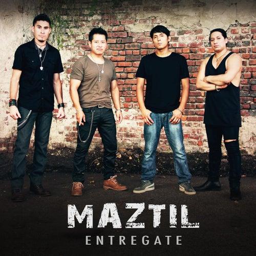 Entrégate by Maztil