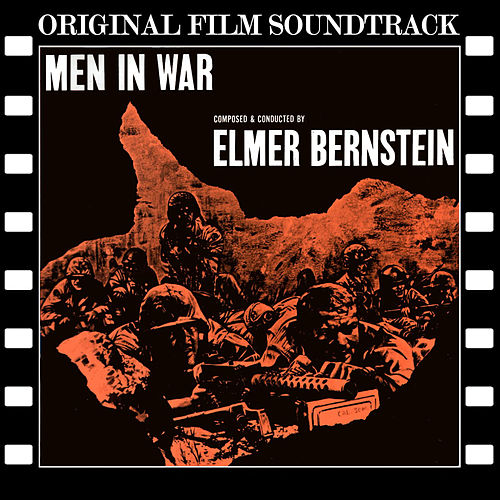 Men in War (Original Film Soundtrack) von Elmer Bernstein
