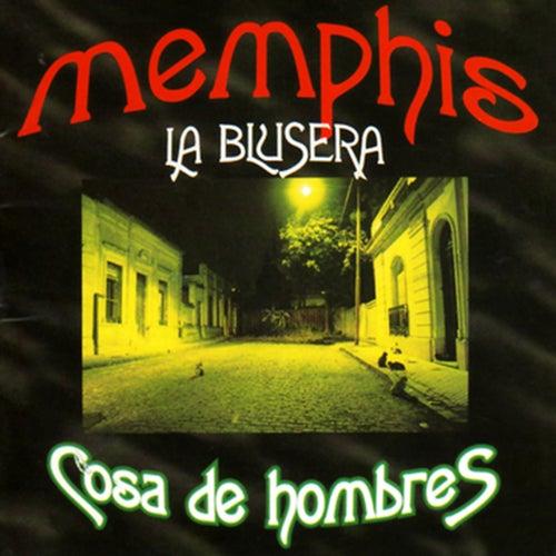 Cosa de Hombres de Memphis La Blusera