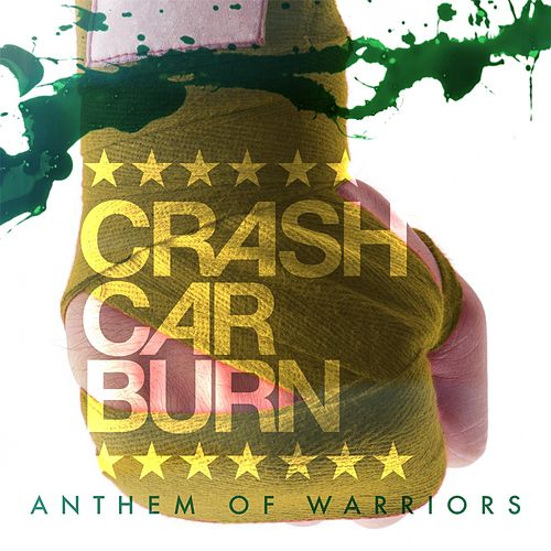 Anthem of Warriors de Crashcarburn