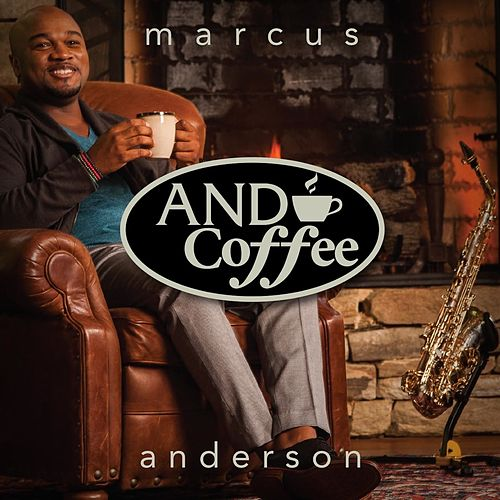 And Coffee de Marcus Anderson