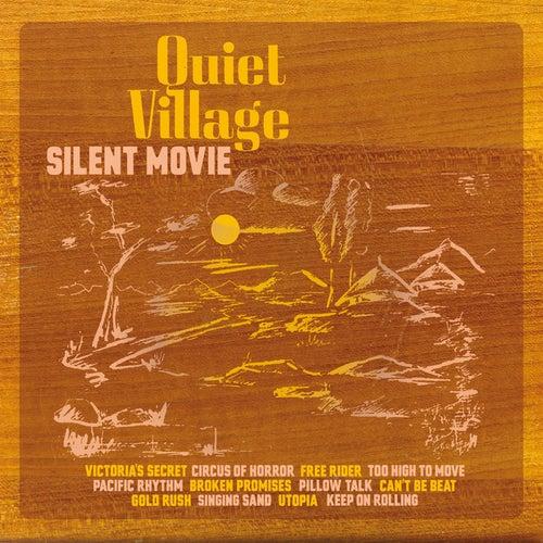 Silent Movie von Quiet Village