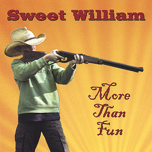 More Than Fun by Sweet William