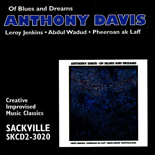 Of Blues and Dreams by Anthony Davis