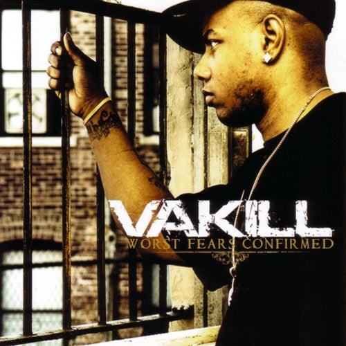 Worst Fears Confirmed de Vakill