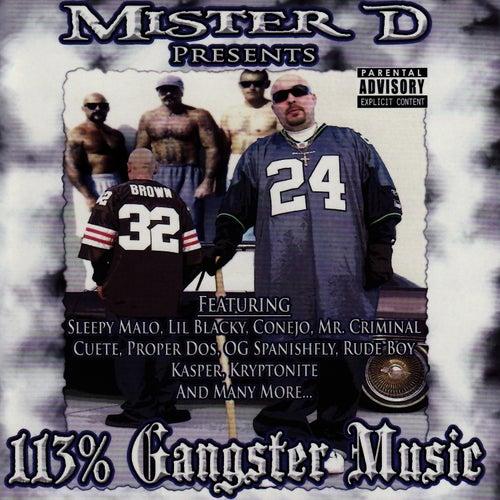 Mister D Presents : 113% Gangster Music de Mister D