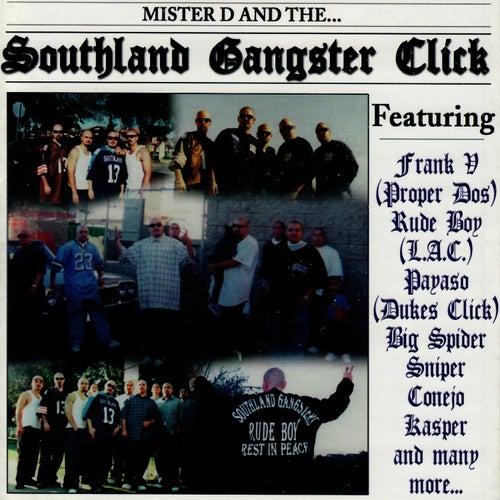 Southland Gangster Click de Mister D