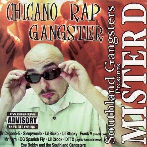 Chicano Rap Gangster de Mister D