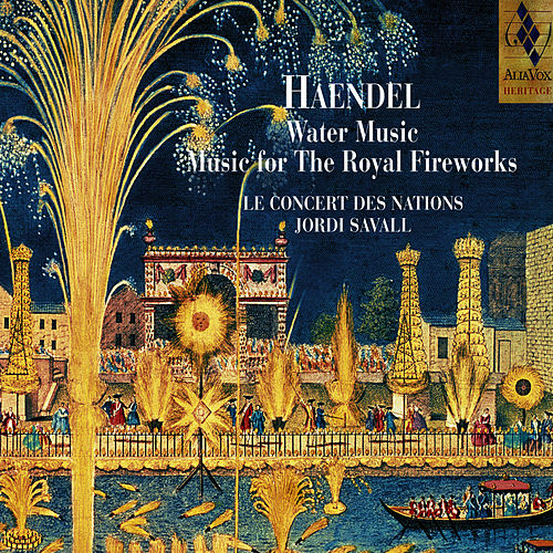 Haendel: Water Music & Music for the Royal Fireworks de George Frideric Handel