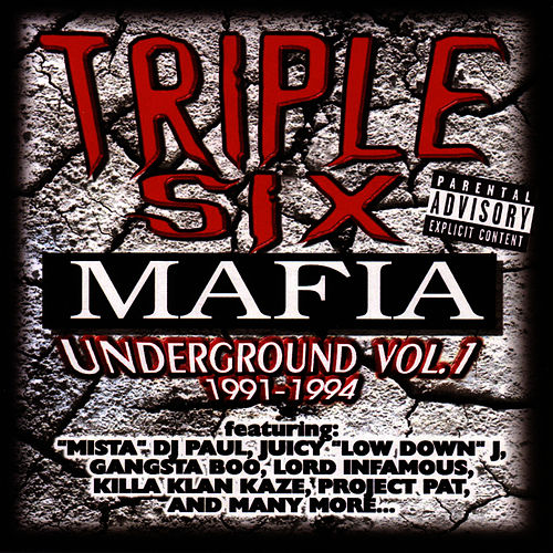 Underground Vol. I by Three 6 Mafia