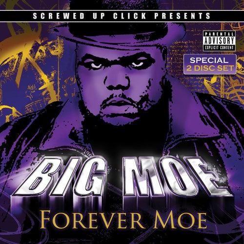 Forever Moe de Big Moe