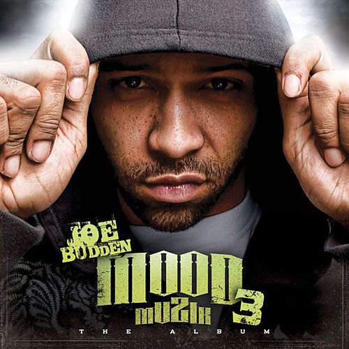 Mood Muzik 3 (The Album) de Joe Budden