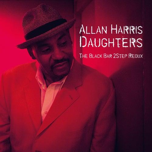 Daughters (The Black Bar 2Step Redux) by Allan Harris