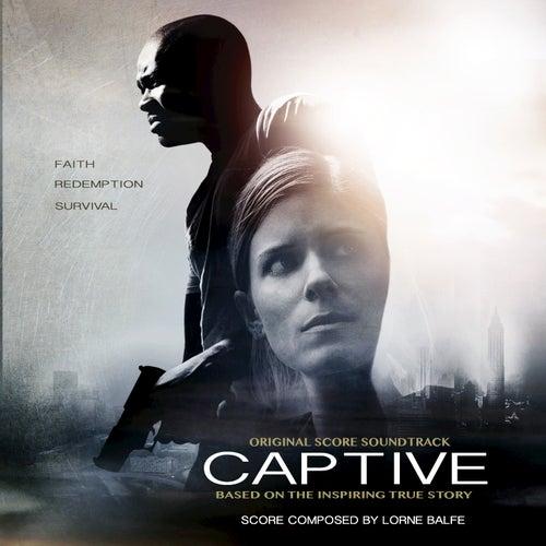 Captive (Original Score) by Lorne Balfe