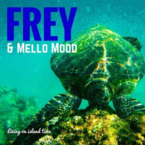 Living On Island Time von Frey