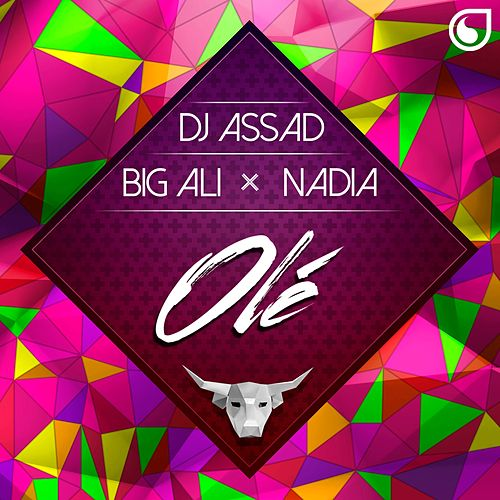 Olé by DJ Assad