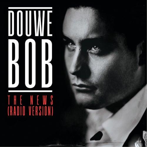 The News (Radio Edit) von Douwe Bob