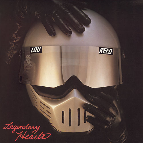 Legendary Hearts de Lou Reed