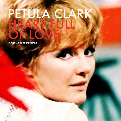 Heart Full of Love von Petula Clark