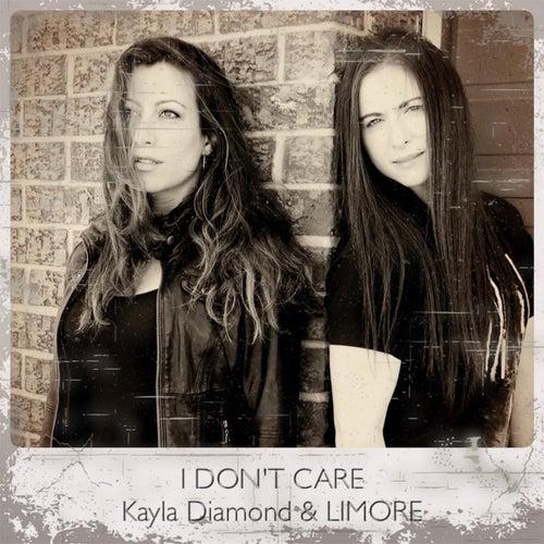 I Don't Care by Kayla Diamond