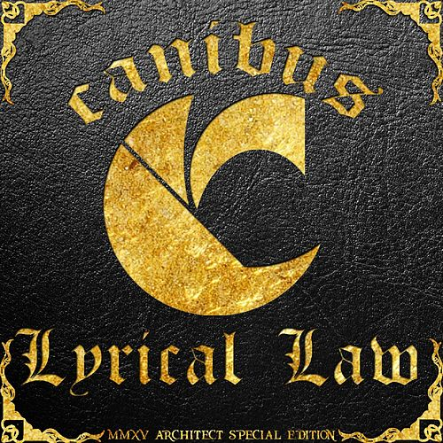 Lyrical Law (Special Edition) by Canibus