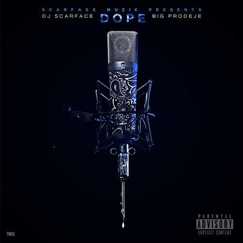 Dope de DJ Scarface