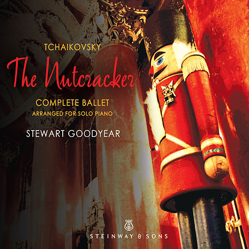 Tchaikovsky: The Nutcracker, Op. 71, TH 14 (Arr. S. Goodyear) von Stewart Goodyear
