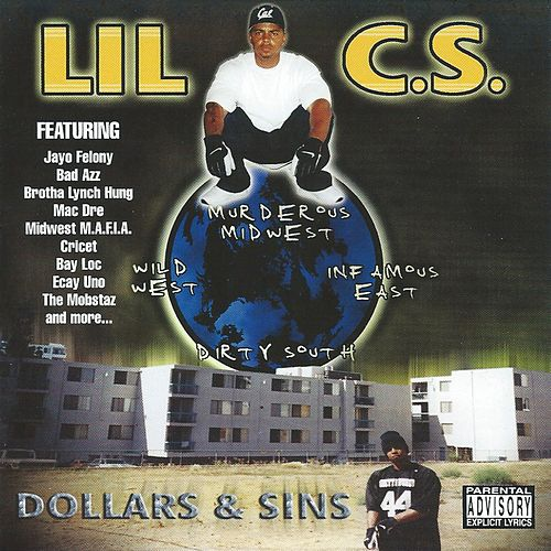 Dollars & Sins von Lil C.S.